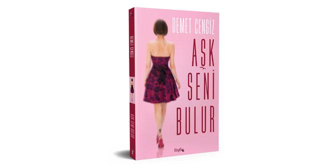 Demet Cengiz'den Aşk Seni Bulur kitabı İnkılâp Kitabevi logosuyla tüm kitabevlerinde…