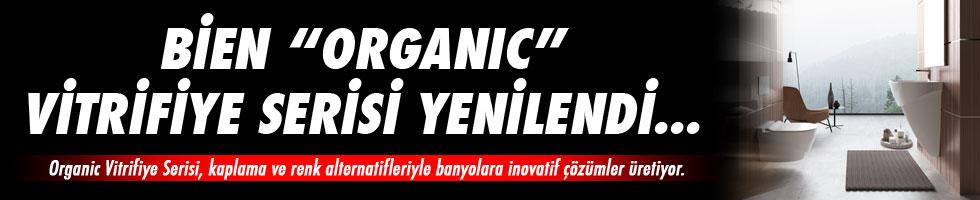 """Bien """"Organic"""" vitrifiye serisi yenilendi…"""
