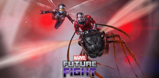 Süper kahramanlar Ant-Man ile Wasp MARVEL Future Fight'a katıldı…