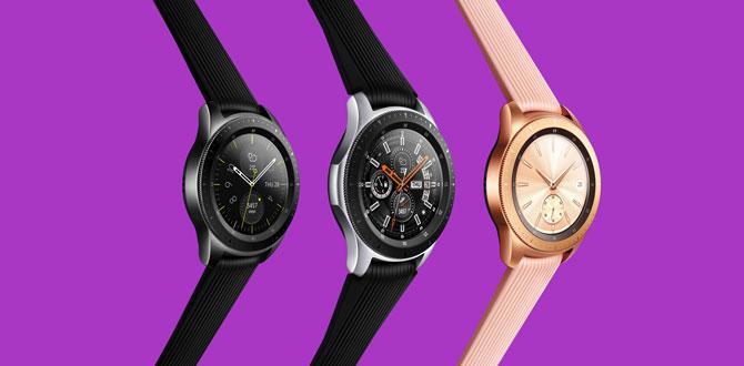 Yeni Samsung Galaxy Watch ile her nerede olursanız olun hayata bağlı kalın…