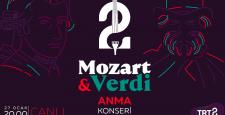 """""""Mozart ve Verdi Anma Konseri""""  Canlı Yayınla TRT 2'de"""