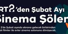 TRT 2'den Şubat Ayında Her Akşam Farklı Film