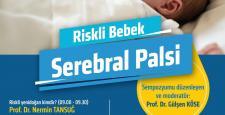 Nörolojik bir rahatsızlık olan Serebral Palsi tüm yönleriyle değerlendirildi.